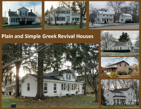 Greek Revival houses weren't always fancy.  Even the middle class could get into the act. / Here we see Greek Revival home in their simplest forms